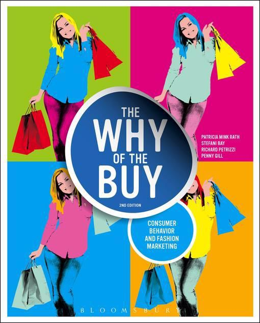Picture of The Why of the Buy: Consumer Behavior and Fashion Marketing