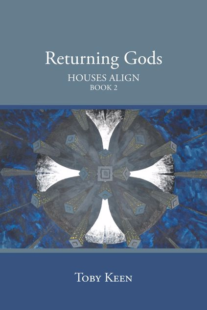Picture of Returning Gods: Houses Align Book 2