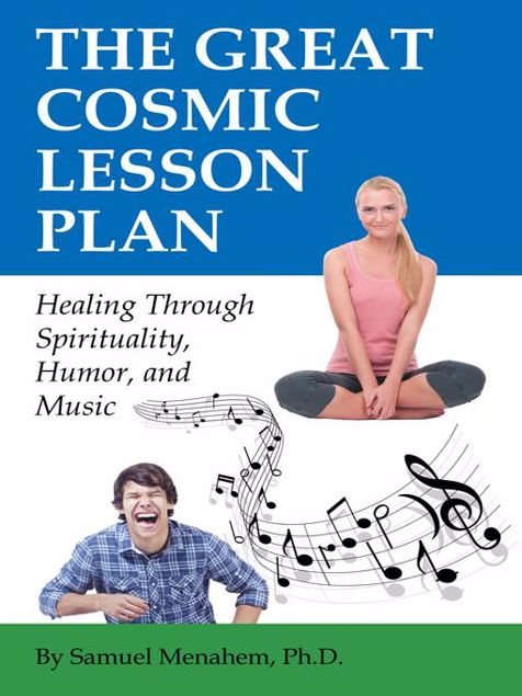 Picture of The Great Cosmic Lesson Plan: Healing through spirituality, humor and music