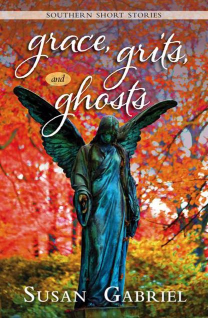 Picture of Grace, Grits and Ghosts: Southern Short Stories