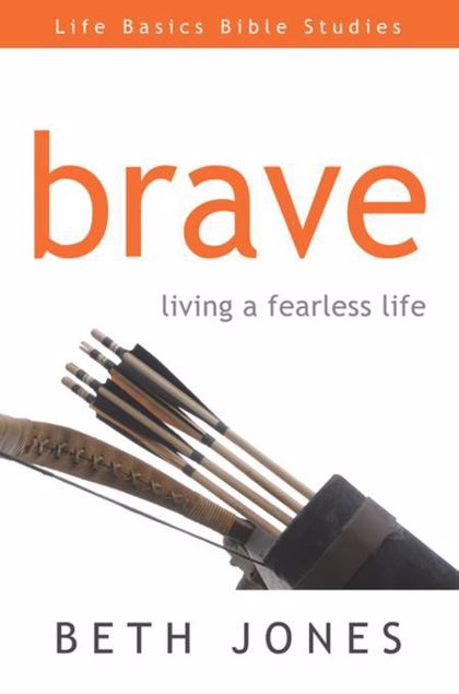 Picture of Brave: Living a Fearless Life