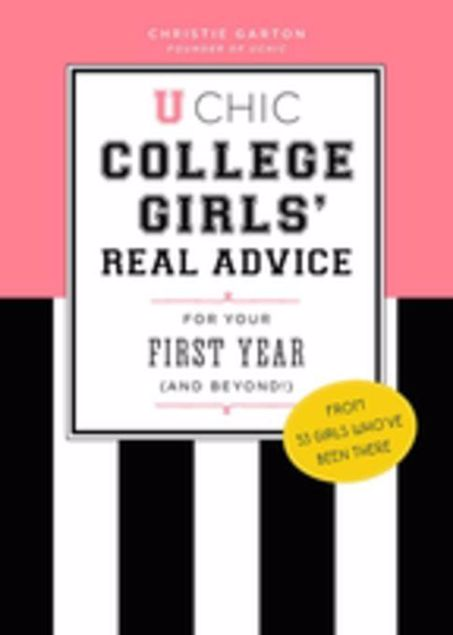 Picture of U Chic: College Girls' Real Advice for Your First Year (and Beyond!)
