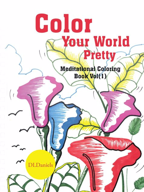 Picture of Color Your World Pretty: Meditational Coloring Book Vol(1)