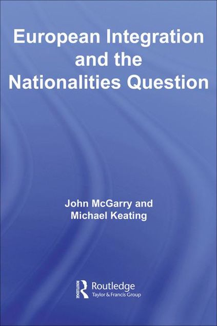 Picture of European Integration and the Nationalities Question
