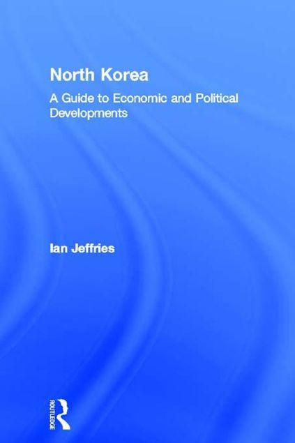Picture of North Korea: A Guide to Economic and Political Developments