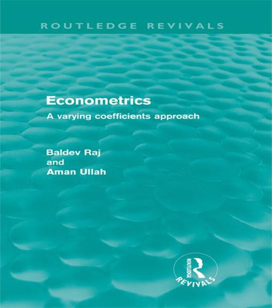 Picture of Econometrics (Routledge Revivals): A Varying Coefficents Approach