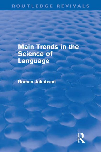 Picture of Main Trends in the Science of Language (Routledge Revivals)