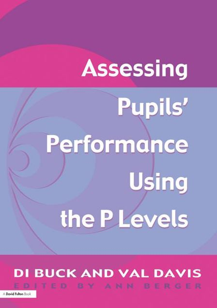 Picture of Assessing Pupil's Performance Using the P Levels