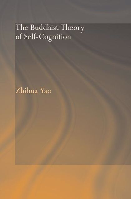 Picture of The Buddhist Theory of Self-Cognition