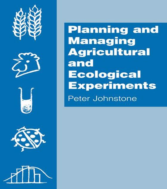 Picture of Planning and Managing Agricultural and Ecological Experiments