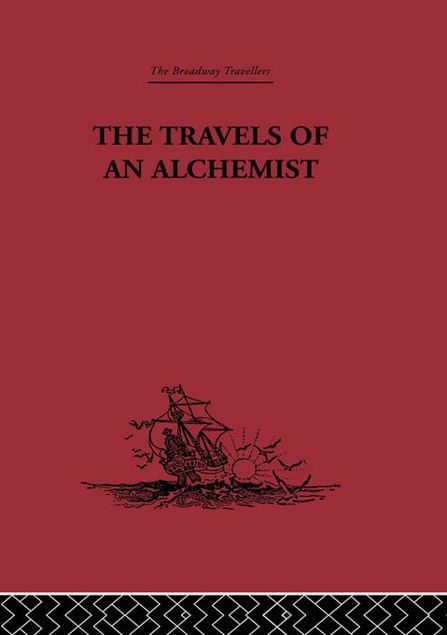 Picture of Travels of and Alchemist: The Journey of the Taoist Ch'ang-Ch'un from China to the Hundukush at the Summons of Chingiz Khan