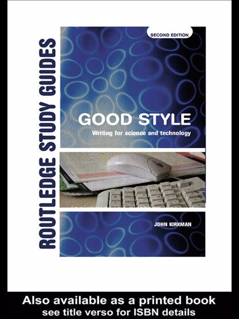 Picture of Good Style: Writing for Science and Technology