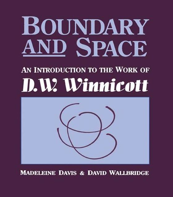Picture of Boundary And Space: An Introduction To The Work of D.W. Winnincott