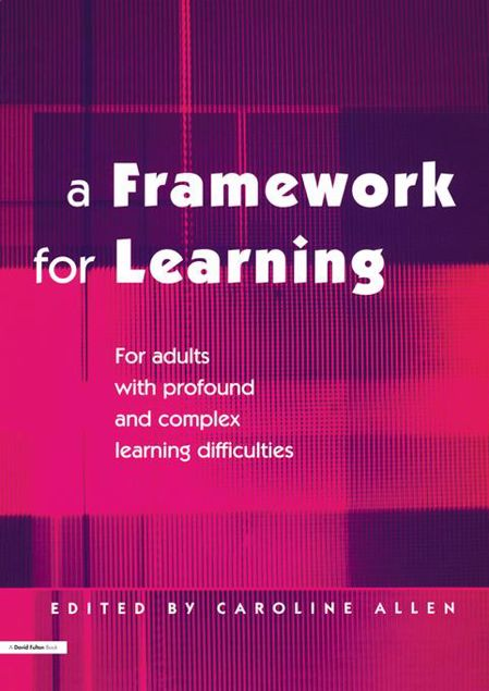 Picture of A Framework for Learning: For Adults with Profound and Complex Learning Difficulties