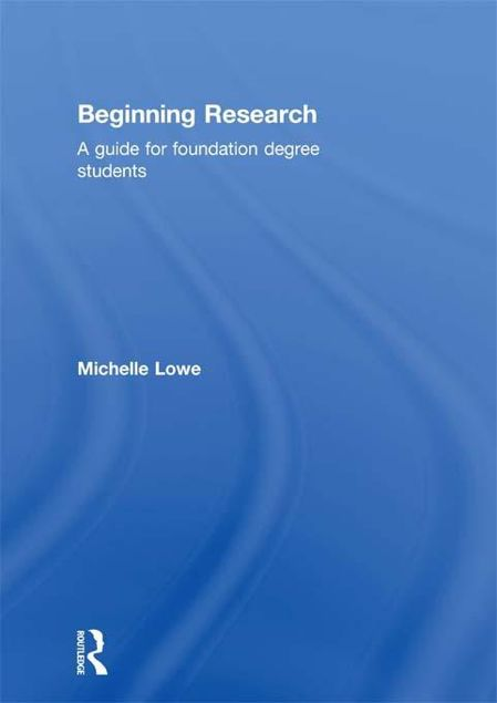 Picture of Beginning Research: A Guide for Foundation Degree Students
