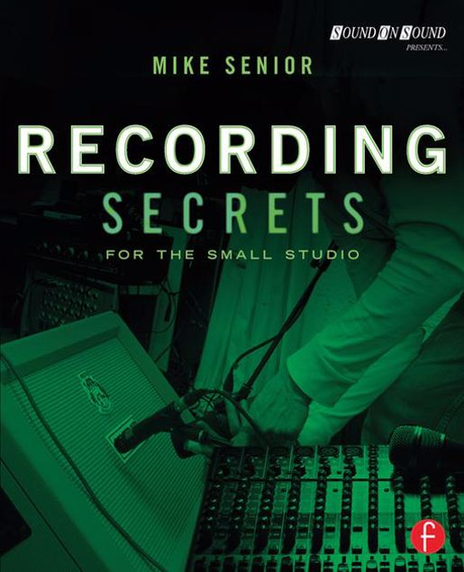 Picture of Recording Secrets for the Small Studio