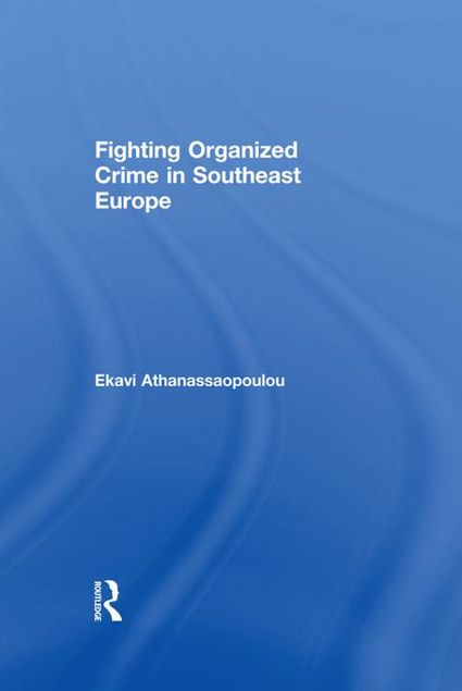 Picture of Organized Crime in Southeast Europe