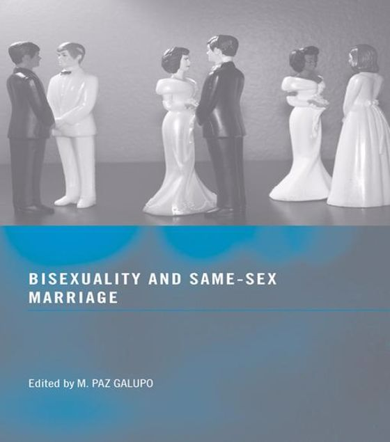 Picture of Bisexuality and Same-Sex Marriage
