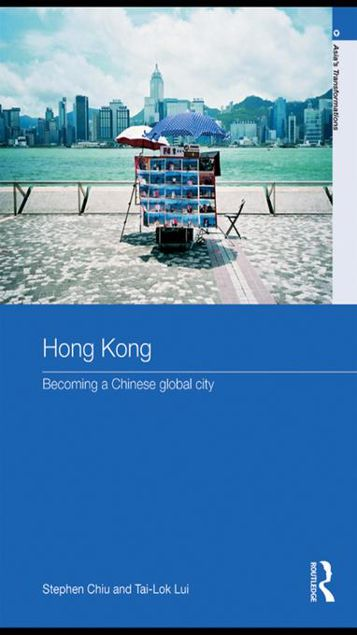 Picture of Hong Kong: Becoming a Chinese Global City