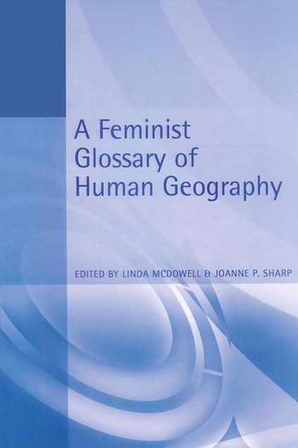 Picture of A Feminist Glossary of Human Geography