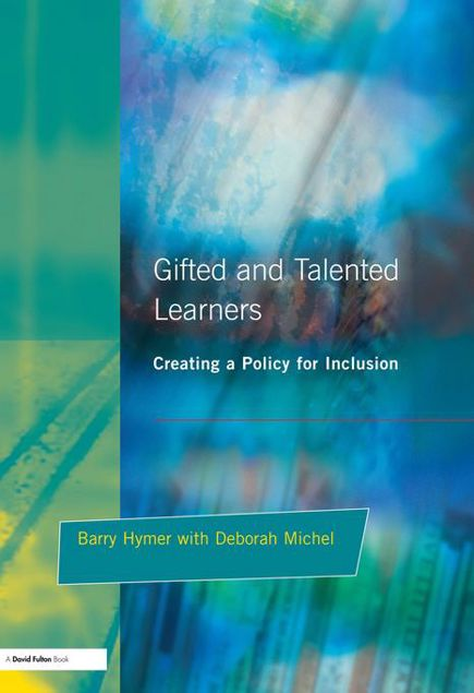 Picture of Gifted and Talented Learners: Creating a Policy for Inclusion