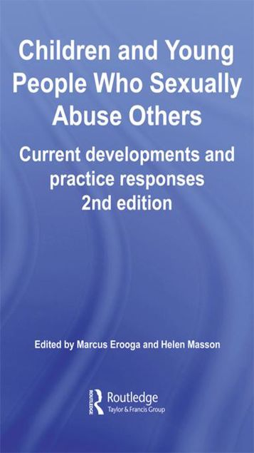 Picture of Children and Young People Who Sexually Abuse Others: Current Developments and Practice Responses