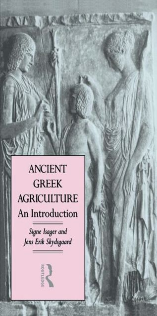 Picture of Ancient Greek Agriculture: An Introduction