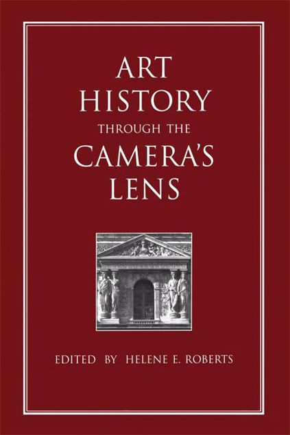 Picture of Art History Through the Camera's Lens