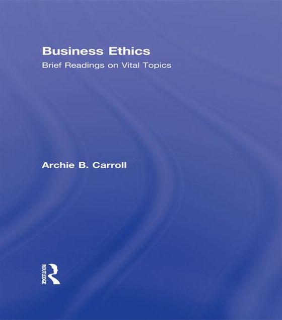 Picture of Business Ethics: Brief Readings on Vital Topics