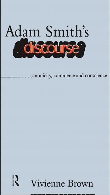 Picture of Adam Smith's Discourse: Canonicity, Commerce and Conscience