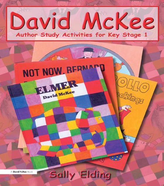 Picture of David McKee: Author Study Activities for Key Stage 1