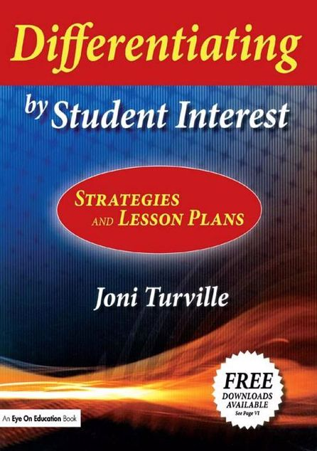 Picture of Differentiating by Student Interest: Practical Lessons and Strategies