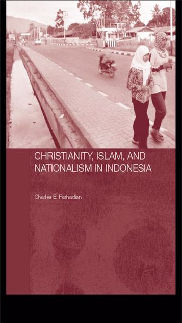 Picture of Christianity, Islam and Nationalism in Indonesia