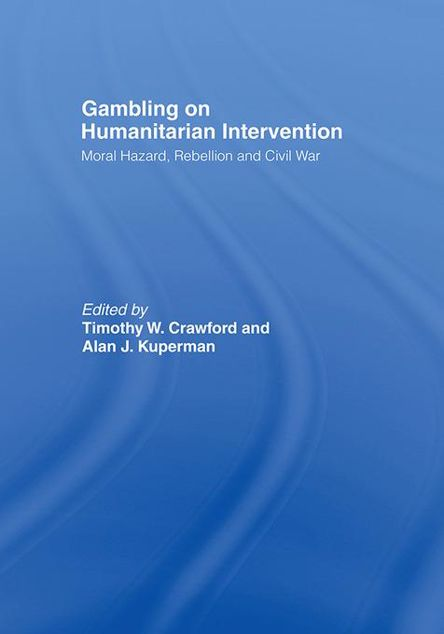 Picture of Gambling on Humanitarian Intervention