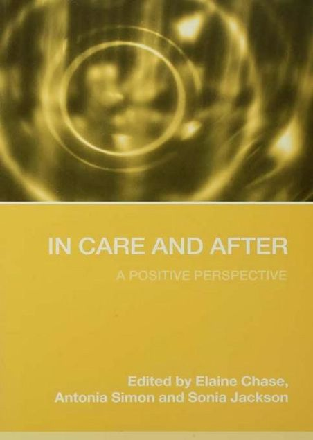 Picture of In Care and After: A Positive Perspective