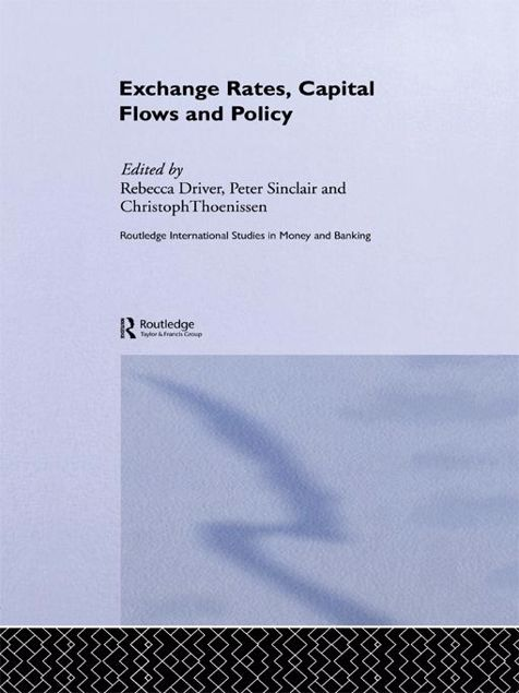 Picture of Exchange Rates, Capital Flows and Policy