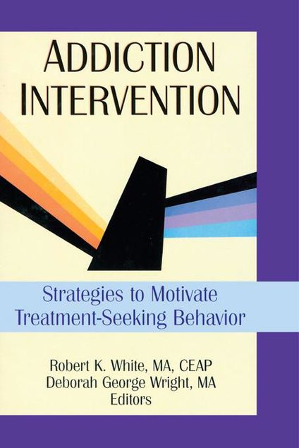Picture of Addiction Intervention: Strategies to Motivate Treatment-Seeking Behavior
