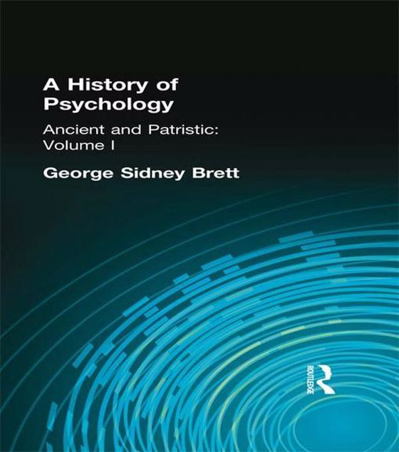 Picture of A History of Psychology: Ancient and Patristic Volume I