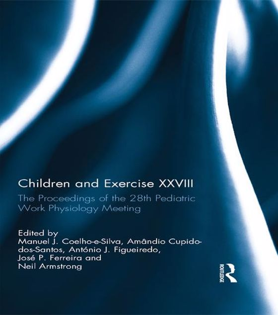 Picture of Children and Exercise XXVIII: The Proceedings of the 28th Pediatric Work Physiology Meeting