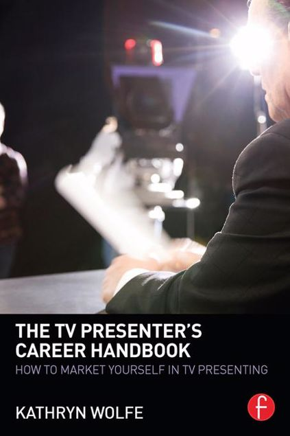 Picture of The TV Presenter's Career Handbook: How to Market Yourself in TV Presenting