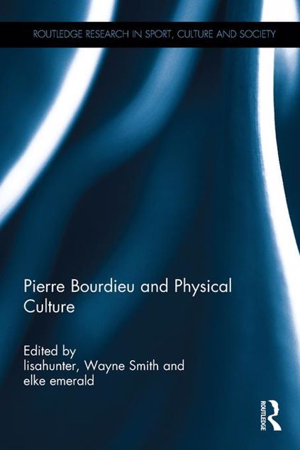 Picture of Pierre Bourdieu and Physical Culture