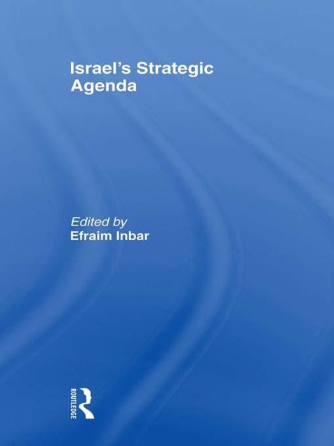 Picture of Israels Strategic Agenda