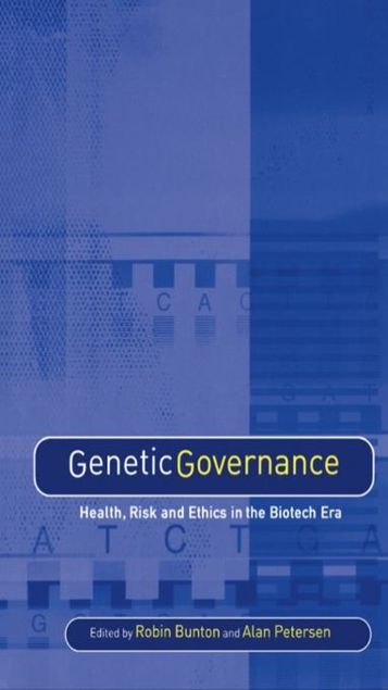 Picture of Genetic Governance: Health, Risk and Ethics in a Biotech Era