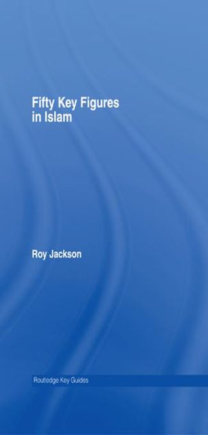 Picture of Fifty Key Figures in Islam