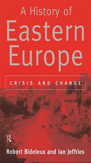 Picture of A History of Eastern Europe: Crisis and Change