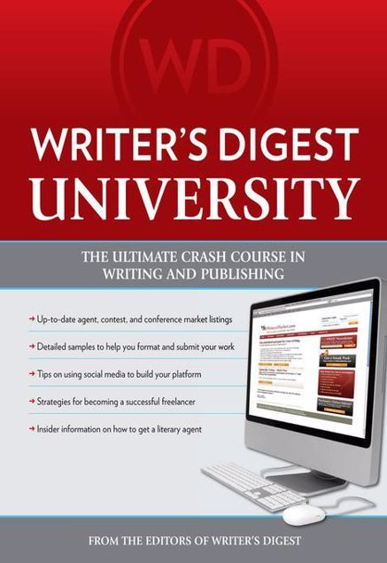 Picture of Writer's Digest University: Everything You Need to Write and Sell Your Work