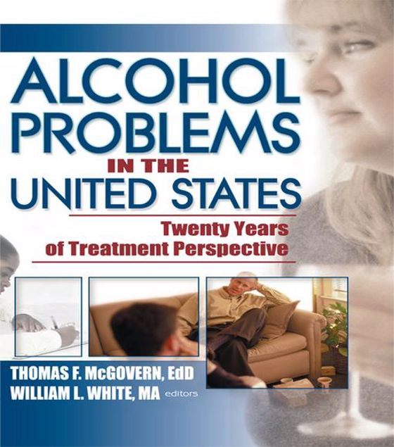Picture of Alcohol Problems in the United States: Twenty Years of Treatment Perspective