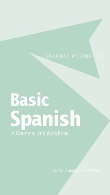 Picture of Basic Spanish: A Grammar and Workbook
