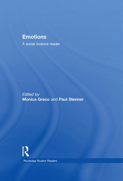 Picture of Emotions and Social Theory: A Reade: A Social Science Reader