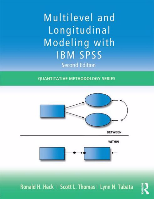 Picture of Multilevel and Longitudinal Modeling with IBM SPSS